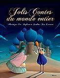 Jolis contes du monde entier (Contes de mon enfance)
