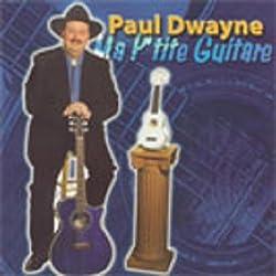 PAUL DWAYNE - MA P'TITE GUITARE (FRENCH) - CD