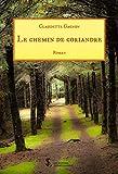 Le chemin de Coriandre (French Edition)