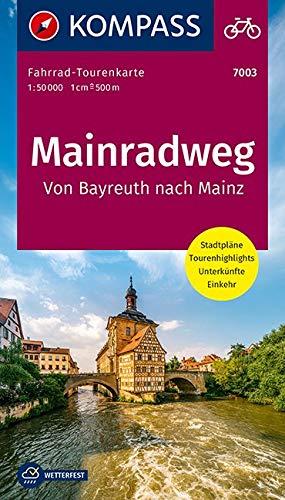 Fahrrad-Tourenkarte Mainradweg, Von Bayreuth nach Mainz: Fahrrad-Tourenkarte. GPS-genau. 1:50000. (KOMPASS-Fahrrad-Tourenkarten, Band 7003)