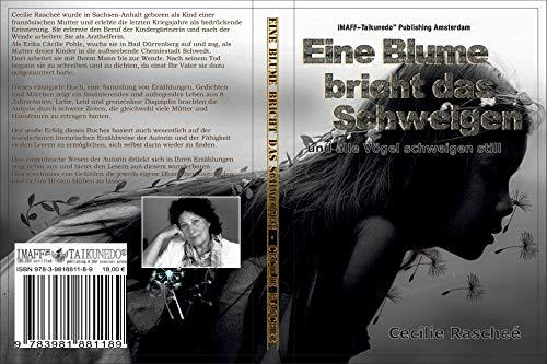 Eine Blume bricht das Schweigen: und alle Vögel schweigen still (German Edition)