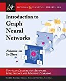 Introduction to Graph Neural Networks (Synthesis Lectures on Artificial Intelligence and Machine Learning)
