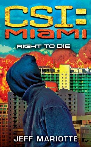 CSI: Miami: Right to Die (English Edition)