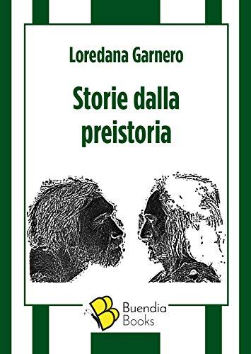 Storie dalla preistoria (Fiaschette)