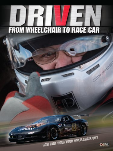 Driven (From Wheelchair to Race Car) | paraplegic driver motorsports | Documentary