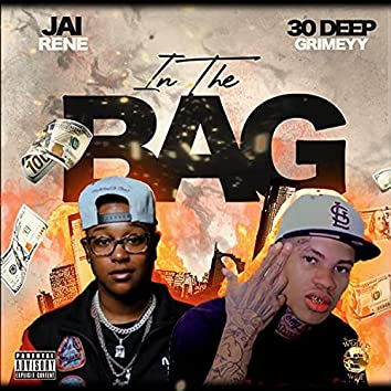 IN THE BAG (feat. 30 Deep Grimeyy)