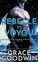 Rebelle et Voyou (Programme Des Épouses Interstellaires)