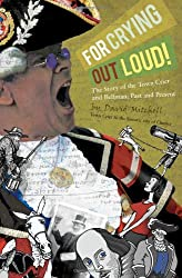 Image: For Crying Out Loud!, by Associate Professor in Conflict Resolution and Reconciliation David Mitchell (Author). Publisher: Avenue Books; UK ed. edition (October 14, 2010)