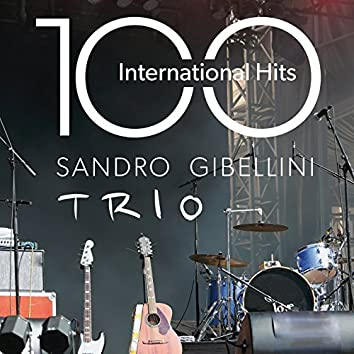 100 International Hits (100 Great Standards from Jazz to Pop and Soul)