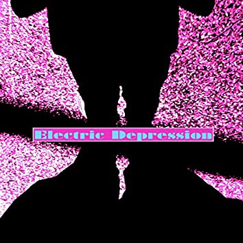 Electric Depression