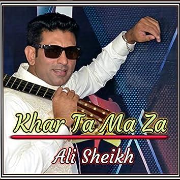 Khar Ta Ma Za