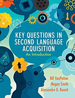 Key Questions in Second Language Acquisition: An Introduction (English Edition)