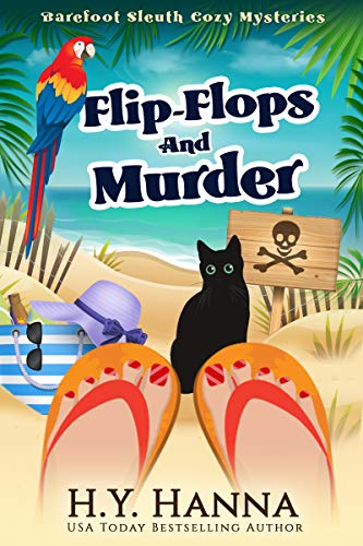 Flip-Flops and Murder (Barefoot Sleuth Cozy Mysteries ~ Book 1) by [H.Y. Hanna]