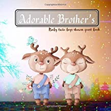 Baby twin boys shower guest book: Adorable Brother's - Shower Guest Book Advice for Parents 100 Guest pages/ Gift Log 10 p...