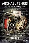 Les enquêtes de Jeff Fergusson : Vengeance sur pellicule