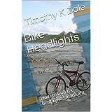 Bike Headlights: Buyers Guide to find the Perfect Bike Headlight (Everything Bike Book 1) (English Edition)