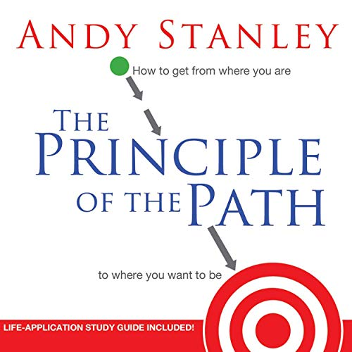The Principle of the Path Audiobook By Andy Stanley cover art