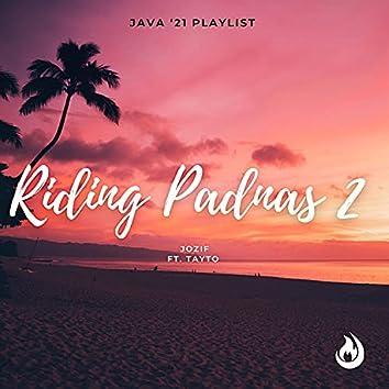Riding Padnas 2 (feat. Tayto)
