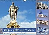 Athen - antik und modern (Wandkalender 2018 DIN A3 quer): Bei Nachrichten aus Athen geht es meist nur noch um Staatsschulden, Kredite oder gar Grexit, ... Orte) [Kalender] [Apr 09, 2017] Thauwald, Pia