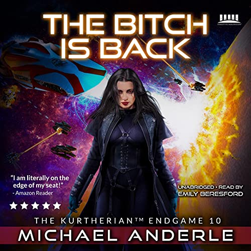 The Bitch Is Back Audiobook By Michael Anderle cover art