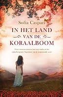 In het land van de koraalboom (Argentinië Book 1)