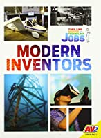 Modern Inventors (Thrilling Science and Technology Jobs)