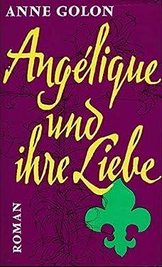 Angélique und ihre Liebe