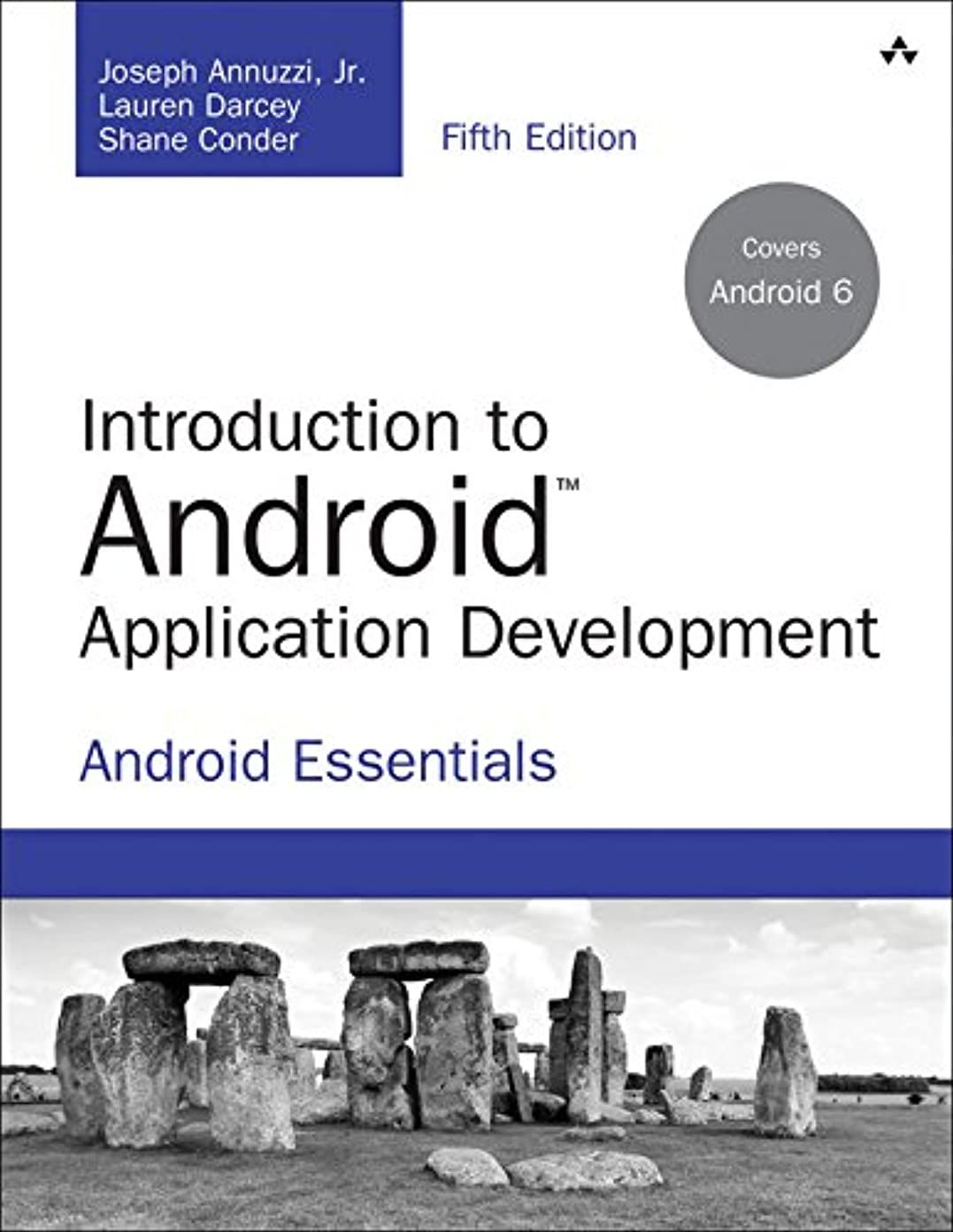 ゴネリル一瞬好意Introduction to Android Application Development: Android Essentials (Developer's Library) (English Edition)