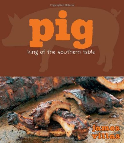 Image of Pig: King of the Southern Table