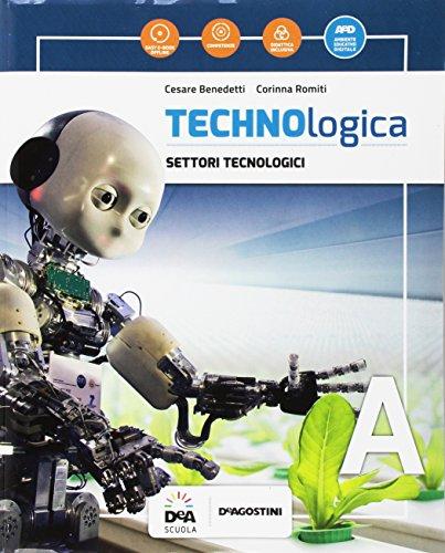 Technologica. Per la Scuola media. Con e-book. Con espansione online. Con 2 libri: Tecnologie in sintesi-Tavole disegno. Con DVD-ROM (Vol. A-B-C)