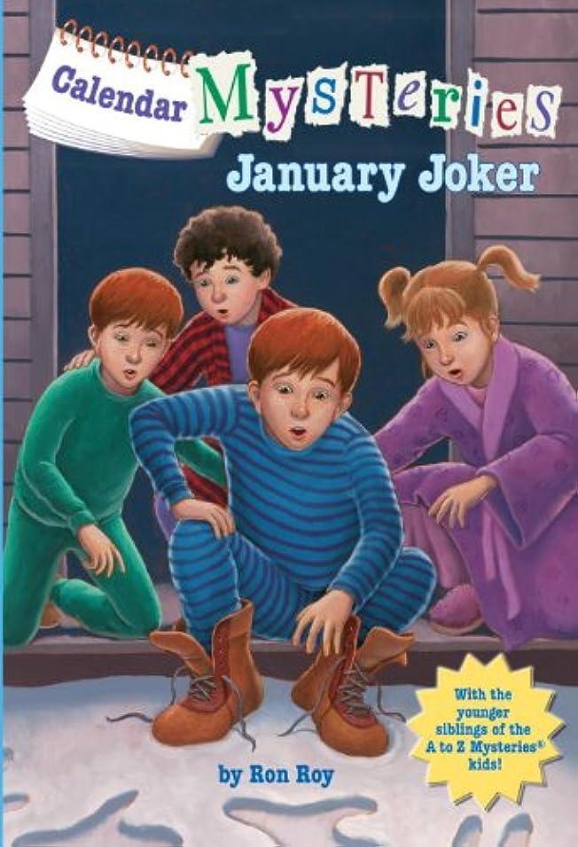 準備する気難しいつまずくCalendar Mysteries #1: January Joker (English Edition)