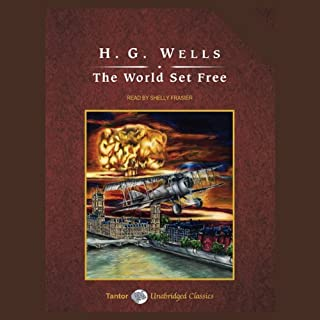 The World Set Free                   De :                                                                                                                                 H.G. Wells                               Lu par :                                                                                                                                 Shelly Frasier                      Durée : 6 h et 37 min     Pas de notations     Global 0,0