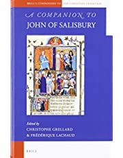 A Companion to John of Salisbury (Brill's Companions to the Christian Tradition)