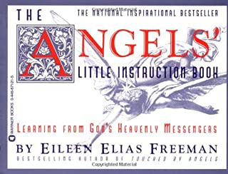 The Angels' Little Instruction Book: Learning from God's Heavenly Messengers