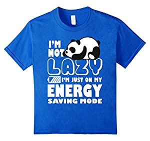 I'm Not Lazy I'm Just On My Energy Saving Mode Panda T-Shirt