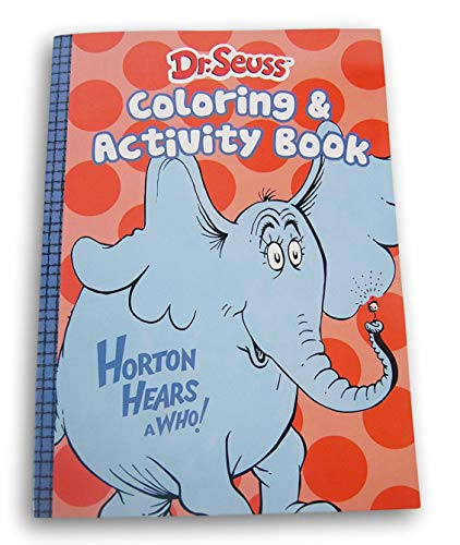 Dr. Seuss Horton Hears a Who Coloring & Activity Book (Packed Full of Coloring Sheets, Mazes, Puzzles, Games, Word Finds) - 80 Pages