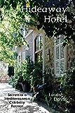 Hideaway Hotel: Secrets of a Mediterranean Celebrity Retreat