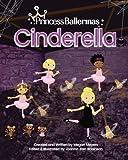 Princess Ballerinas: Cinderella