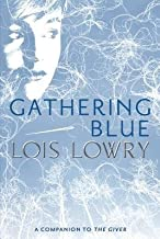 By Lowry, Lois ( Author ) [ { Gathering Blue } ]Mar-2013 Paperback