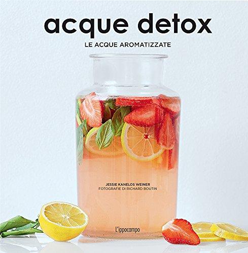 Acque detox. Le acque aromatizzate
