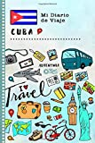 Cuba Mi Diario de Viaje: Libro de Registro de Viajes Guiado Infantil - Cuaderno de Recuerdos de Actividades en Vacaciones para Escribir, Dibujar, Afirmaciones de Gratitud para Niños y Niñas