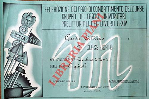 Federazione dei Fasci di Combattimento dell'Urbe. Gruppo dei Fascisti Universitari. Prelittoriali del lavoro A. XIV.