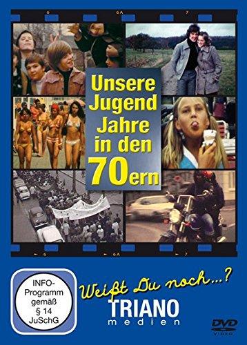 Unsere Jugend-Jahre in den 70ern: Teenager- und Twen-Chronik - junges Leben in Deutschland in den 1970er Jahren