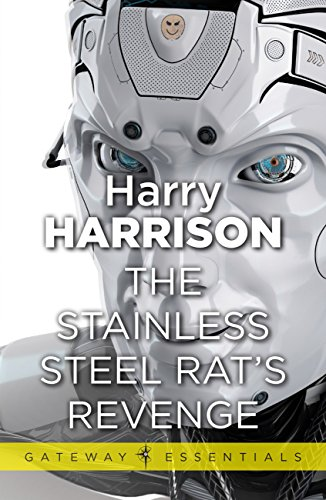 The Stainless Steel Rat's Revenge: The Stainless Steel Rat Book 2 (English Edition)