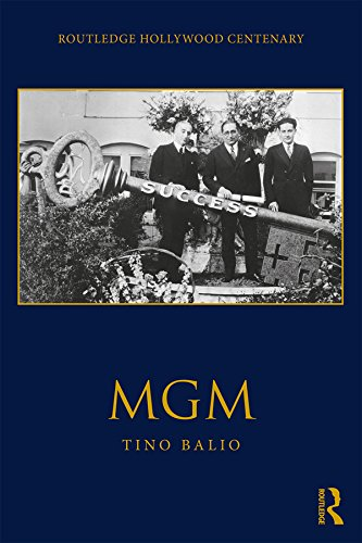 MGM (The Routledge Hollywood Centenary Series) (English Edition)