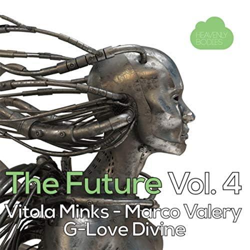 Vitola Minks, Marco Valery & G-Love Divine