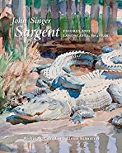 John Singer Sargent: Figures and Landscapes, 1914-1925: The Complete Paintings, Volume IX (The Paul Mellon Centre for Stud...