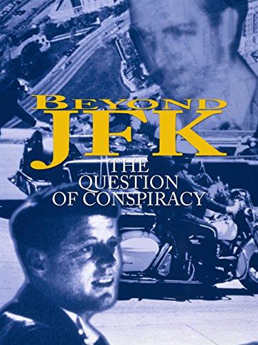 Beyond JFK