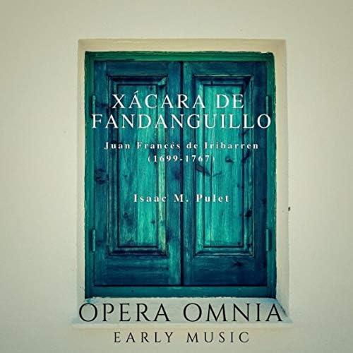 Opera Omnia, Isaac M. Pulet, Fran Díaz Carrillo, Sandra Cotarelo, Victoria Cassano & Fabio Barrutia