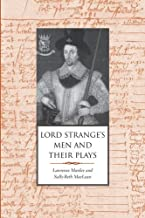 Lord Strange's Men and Their Plays